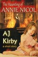 Cover for 'The Haunting of Annie Nicol'