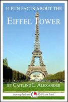 Cover for '14 Fun Facts About the Eiffel Tower: A 15-Minute Book'
