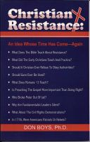 Cover for 'Christian Resistance: An Idea Whose Time Has Come--Again!'