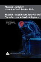 Cover for 'Medical Conditions Associated with Suicide Risk: Suicidal Thoughts and Behavior and Nonadherence to Medical Regimen'