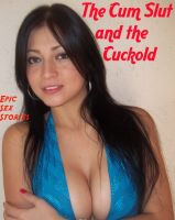Cover for 'The Cum Slut and the Cuckold'
