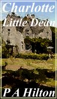 Cover for 'Charlotte of Little Dean'