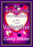 Cover for 'An Absolutely Incredible Valentine'