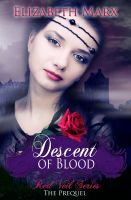 Cover for 'Descent of Blood, The Red Veil Series, The Prequel'