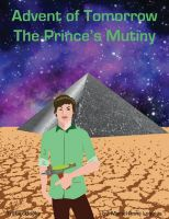 Cover for 'Advent of Tomorrow Book 1: The Prince's Mutiny (Free Preview)'