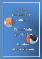 Cover for 'Seltham Community College Prom Night Special I'