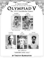 Cover for 'OLYMPIAD V The Fantastically True Story of the 1912 United States Olympic Team'