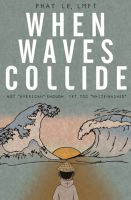 "Cover for 'When Waves Collide: Not ""American"" Enough, Yet Too ""White Washed""?'"