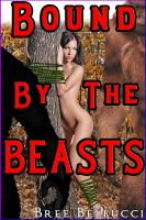 Cover for 'Bound By The Beasts (Gangbang With The Beasts)'