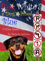 Cover for 'Red, White, and a Dog Named Blue (A Chloe Boston Mystery Book 8)'