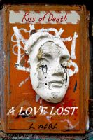 Cover for 'A Love Lost: Kiss of Death'