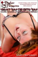Cover for 'Beat 'Em or Bite 'Em: Erotic Stories of Breasts and BDSM'