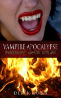 Cover for 'Vampire Apocalypse: Descent Into Chaos (Book 2)'