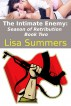 The Intimate Enemy: Season of Retribution - Book Two by Lisa Summers