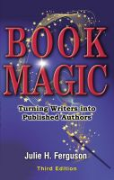 Cover for 'Book Magic: Turning Writers into Published Authors'