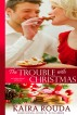 The Trouble with Christmas by Tule Publishing