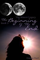 Cover for 'The Beginning Of The End - The Mauve Legacy Book 3'