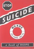 Cover for 'STOP Suicide, Words To Hang Onto, a Book of Hope'