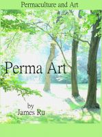 Cover for 'Perma Art - Permaculture and Art'