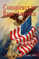 Cover for 'Conspiracy to Rape America'