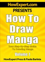 Cover for 'How to Draw Manga - Your Step-by-Step Guide to Drawing Manga - Volume 1'