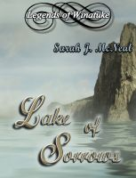 Cover for 'Lake of Sorrows: Legends of Winatuke'
