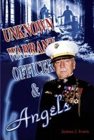 Cover for 'The Unknown Warrant Officer & Angels'