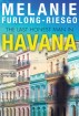 The Last Honest Man in Havana by Melanie Furlong-Riesgo