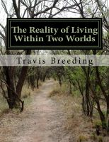 Cover for 'The Reality of Living within Two Worlds'
