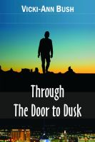 Cover for 'Through the Door to Dusk'
