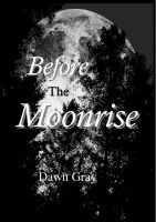 Cover for 'Before the Moonrise'