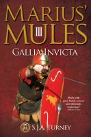 Cover for 'Marius' Mules III: Gallia Invicta'