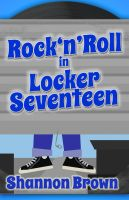 Cover for 'Rock'N'Roll in Locker Seventeen'