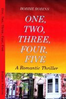 Cover for 'One, Two, Three, Four, Five  - A Romantic Thriller'