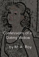 Cover for 'Confessions of a Dating Widow'