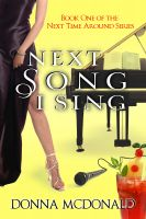 Cover for 'Next Song I Sing (Contemporary Romance and Humor)'