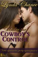 Cover for 'Under the Cowboy's Control (Contemporary Western Romance)'
