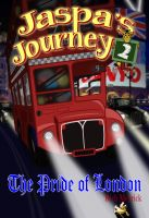 Cover for 'Jaspa's Journey 2: The Pride of London'