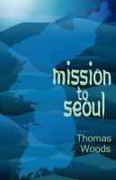 Cover for 'Mission to Seoul'