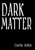 Cover for 'Dark Matter'