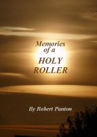 Cover for 'Memories of a Holy Roller!'