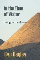 Cover for 'In the Time of Water: living in the desert'