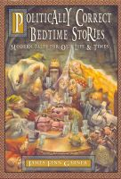 Cover for 'Politically Correct Bedtime Stories'