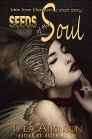Cover for 'Seeds of the Soul (a fantasy short story: prequel to Water Witch)'