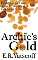 Cover for 'Archie's Gold'