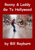 Cover for 'Roxxy & Laddy Go To Hollywood'