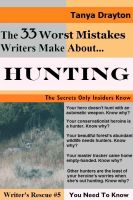 Cover for 'The 33 Worst Mistakes Writers Make About Hunting'