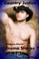 Cover for 'Discipline Diaries:  Enema Stories - Country Justice'