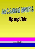 Cover for 'Arcadian Nights - Slip and Slide'