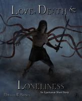 Cover for 'Love, Death, and Loneliness'